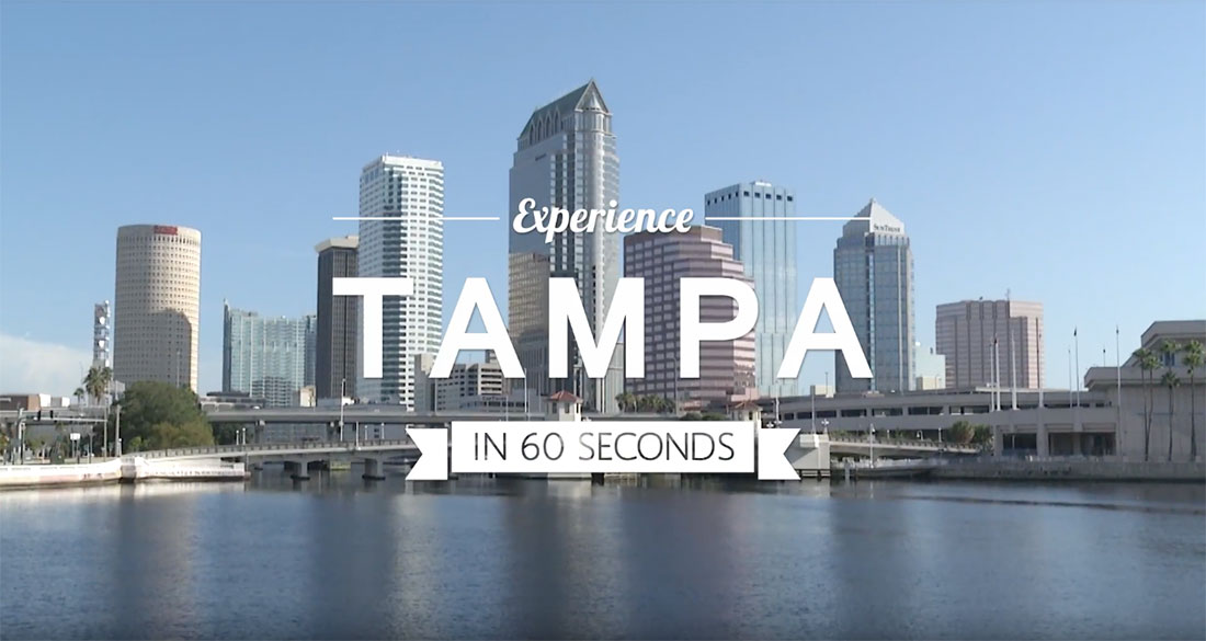 Tampa in 60 Seconds