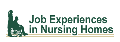 Job experiences in nursing homes