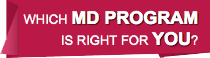 Which MD program is right for you?